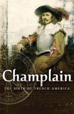 Champlain By Litalien, Raymonde (EDT)/ Vaugeois, Denis (EDT)/ Roth, Kathe (TRN)